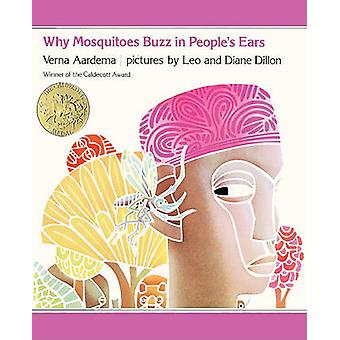 Why Mosquitoes Buzz in Peoples Ears - A West African Tale by Verna Aar