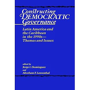 Constructing Democratic Governance Vol. 1 : Themes and Issues