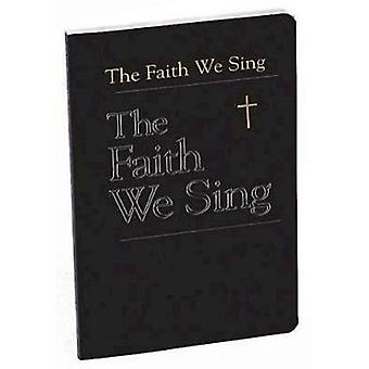 The Faith We Sing by Abington Publishing - 9780687049042 Book