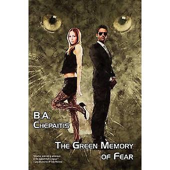 El recuerdo verde del miedo por chepaitis & B. A.
