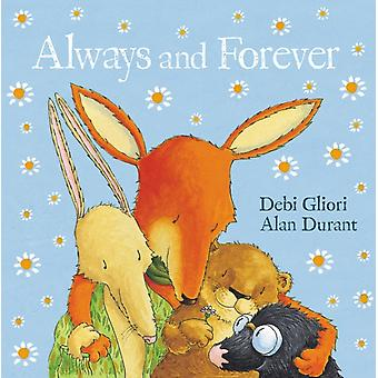 Always and Forever (Paperback) by Durant Alan Gliori Debi