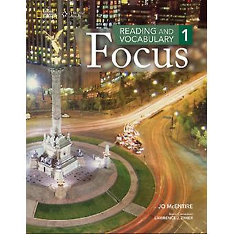 Reading and Vocabulary Focus 1: Student Book (Paperback) by McEntire Jo