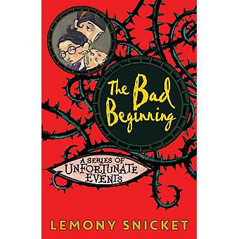 The Bad Beginning (Series of Unfortunate Events) (Paperback) by Snicket Lemony