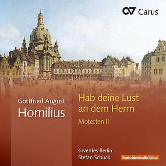 Homilius - Homilius: Importación Habe Deine lujuria un E.e.u.u. Dem Herrn motetes II [CD]