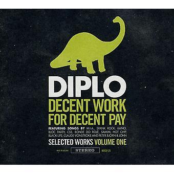 Diplo - anstændigt arbejde for anstændig betale [CD] USA importerer