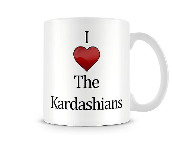 I Love The Kardashians Printed Mug