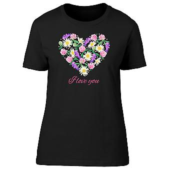I Love You Floral Heart Tee Women's -Image by Shutterstock