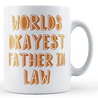 Mundos Okayest pai em lei - caneca impressa