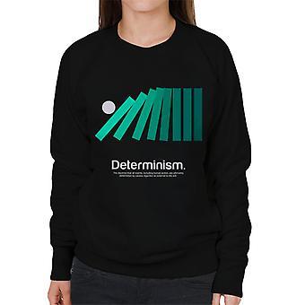 Determinism Philosophy Symbol Women's Sweatshirt