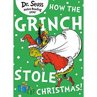 How the Grinch Stole Christmas von Dr. Seuss - 9780007365548 Buch