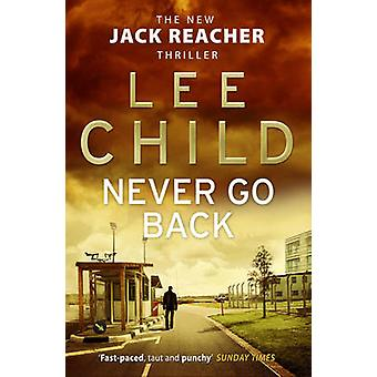Never Go Back by Lee Child - 9780553825541 Book