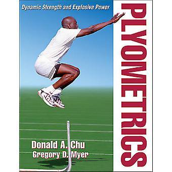 Plyometrics by Donald A. Chu - Gregory Myer - 9780736079600 Book