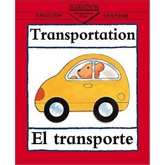Transport - El Transporte by Clare Beaton - 9780764122118 Book