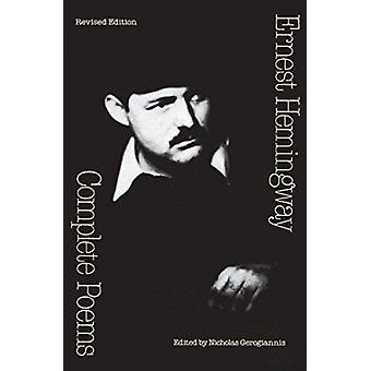 The Complete Poems (2nd Revised edition) by Ernest Hemingway - Nichol