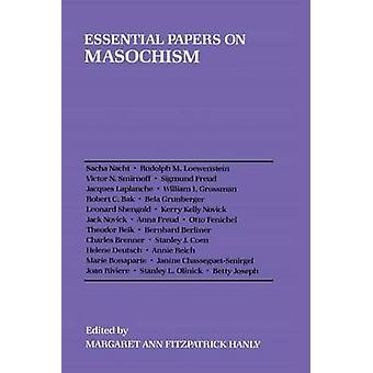 Essential Papers on Masochism by Margaret Ann Fitzpatrick Hanly - 978
