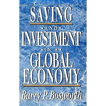 Saving and Investment in a Global Economy by Barry P. Bosworth - 9780