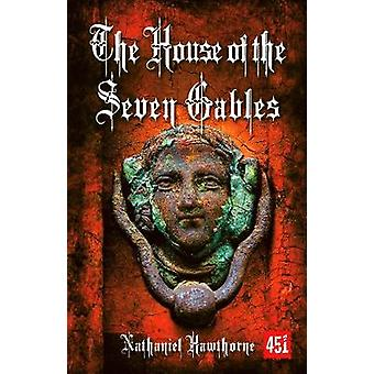 The House of the Seven Gables by Nathaniel Hawthorne - 9780857754622