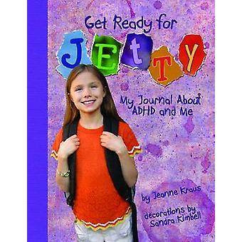 Mach dich bereit für Jetty - mein Tagebuch über ADHS und mich von Jeanne Kraus - 9