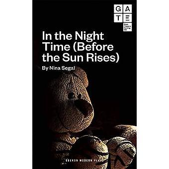 In der Nacht (bevor die Sonne aufgeht) von Nina Segal - 978178319313
