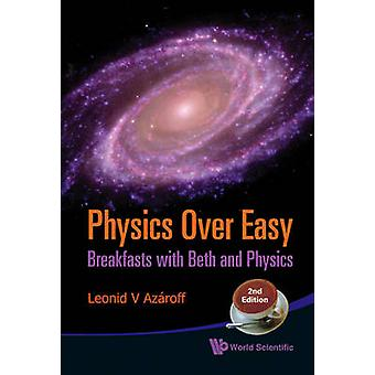 Physics Over Easy - Breakfasts with Beth and Physics (2nd Revised edit
