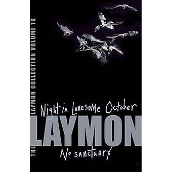 The Richard Laymon Collection - v. 16 - Night in the Lonesome October A
