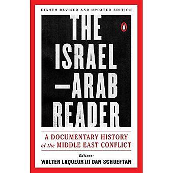 Le lecteur israélo-arabe: Une histoire documentaire du conflit au Proche-Orient: huitième Revised and Updated Edition