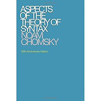 Aspects of the Theory of Syntax (Massachusetts Institute of Technology. Research Laboratory of Electronics. Special...