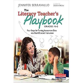 Playbook dell'insegnante alfabetizzazione, gradi K-2: quattro passi per trasformare dati di valutazione in Goal-Directed istruzioni