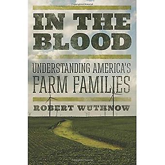 Dans le sang: les familles agricoles de l'Amérique de compréhension