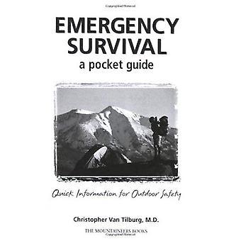 Akuta överlevnad: En Pocket Guide: snabb Information för utomhus säkerhet