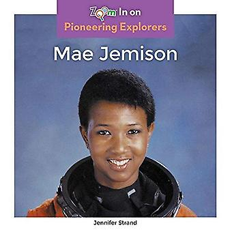 Mae Jemison (Pioneering Explorers)