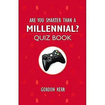 Are You Smarter Than a Millennial?: Quiz Book