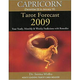 Capricorn Tarot Forecast: Your Yearly, Monthly and Weekly Predictions with Remedies