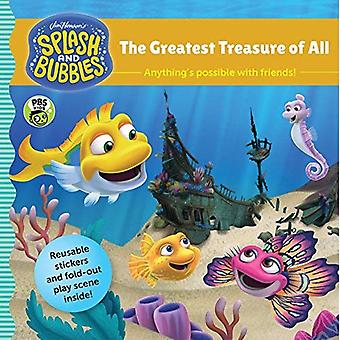 Splash and Bubbles: The Greatest Treasure of All (with Sticker Play Scene)