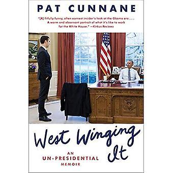 Västra Winging det: En un-presidentens memoarer