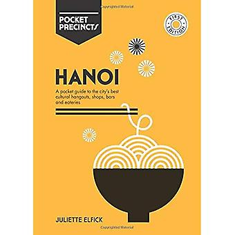 Hanoi Pocket Precincts: A Pocket Guide to the City's� Best Cultural Hangouts, Shops, Bars and Eateries (Pocket Precincts)