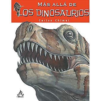 M s All de Los Dinosaurios / Farther Than the Dinosaurs
