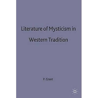 Literature of Mysticism by Grant & Rickford
