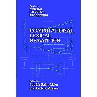 Computational Lexical Semantics by SaintDizier & Patrick
