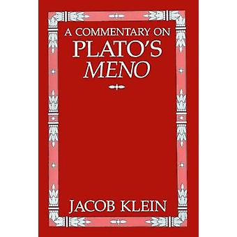 A Commentary on Platos Meno by Klein & Jacob