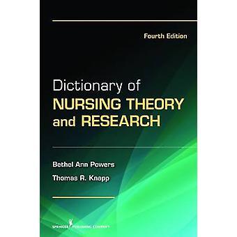 Dictionnaire des soins infirmiers de théorie et la recherche, quatrième édition de pouvoirs & Bethel Ann