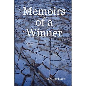 Memoirs of a Winner by Scott & Gary & Ward