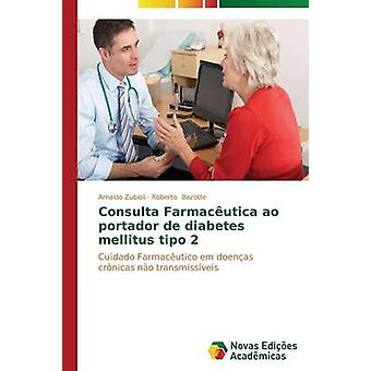 Consulta Farmacutica ao portador de diabetes mellitus tipo 2 by Zubioli Arnaldo