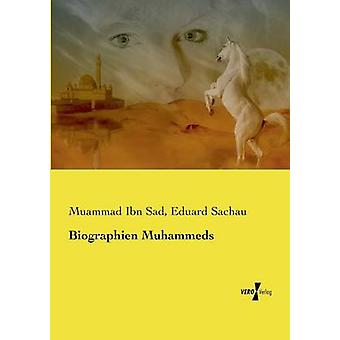Biographien Muhammeds by Ibn Sad & Muammad