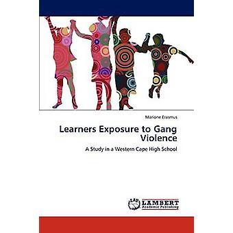 Lernenden gegenüber Bandenkriminalität durch Erasmus & Marione