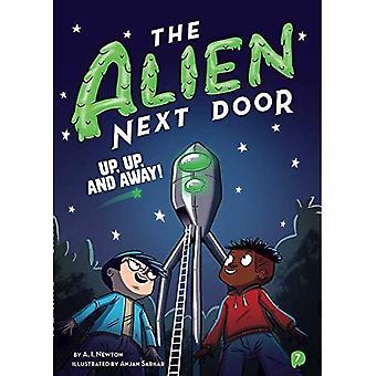 The Alien Next Door 7: Up, Up, and Away! (Alien Next Door)
