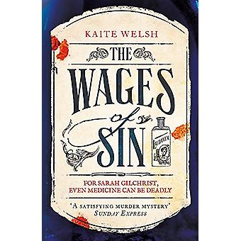 The Wages of Sin by Kaite Welsh - 9781472239822 Book