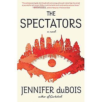 The Spectators: A Novel