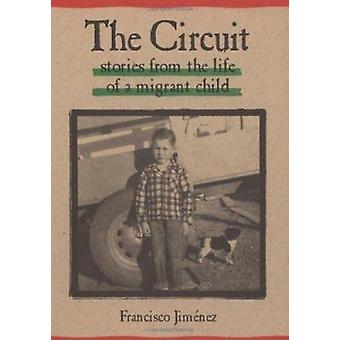 The Circuit - Stories from the Life of a Migrant Child by Francisco Ji