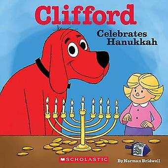 Clifford Celebrates Hanukkah (Clifford) by Norman Bridwell - 97805458